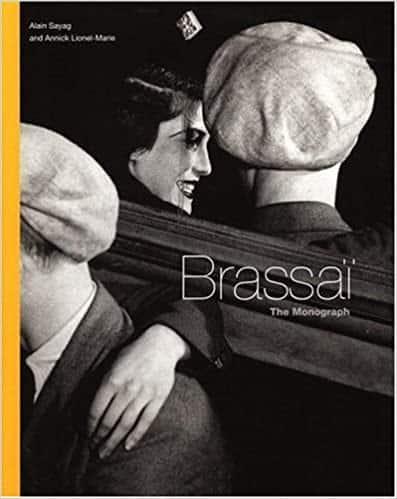 Brassai: The Monograph
