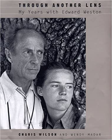 Through Another Lens: My Years With Edward Weston